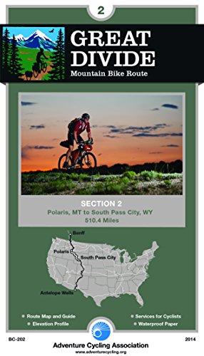 Great Divide Mountain Bike Route #2: Polaris, Montana - South Pass City, Wyoming (510 Miles) (Polaris Touring)