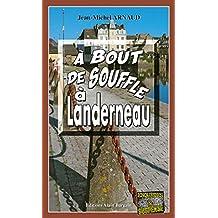 À bout de souffle à Landerneau: Chantelle, enquêtes occultes - Tome 8