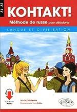 KOHTAKT! Méthode de russe pour débutants. Langue et civilisation. Avec fichiers audio de Maria Zeltchenko