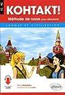 KOHTAKT! Méthode de russe pour débutants. Langue et civilisation. Avec fichiers audio par Zeltchenko