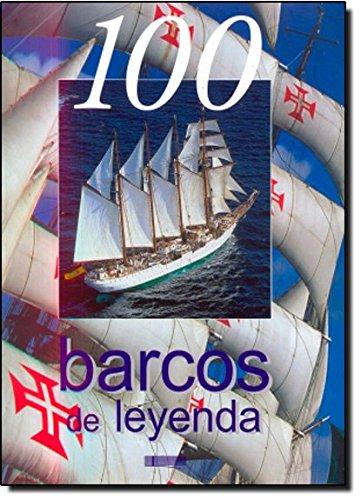 100 Barcos De Leyenda (100 De Leyenda) por Dominique Le Brun