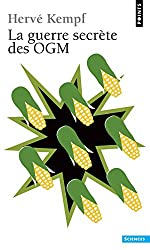 La guerre secrète des OGM
