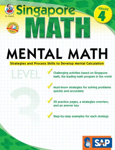 Mental Math, Grade 4: Strategies and Process Skills to Develop Mental Calculation (Singapore Math: Level 3)