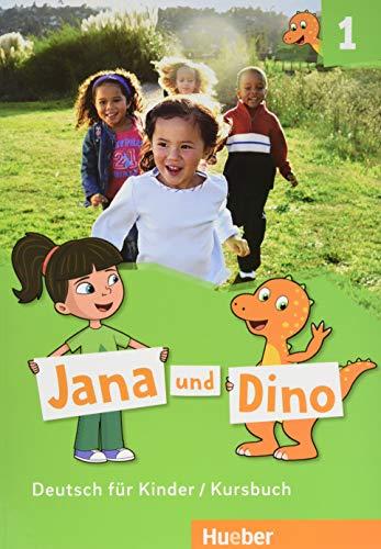 Jana und Dino. Deutsch für Kinder. Kursbuch. Per la Scuola elementare. Con espansione online: Jana & Dino 1 Kursb.(alum)