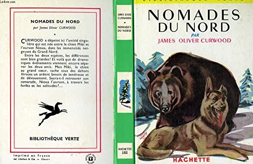 Nomades du nord par James-Oliver Curwood