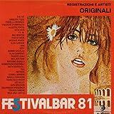 Festivalbar '81 - XVIII Trofeo Zabov (Vinyl LP) The hit (train ram say version) Notte rosa E muoviti un pò Innamorati di me Settembre Uninvited guests