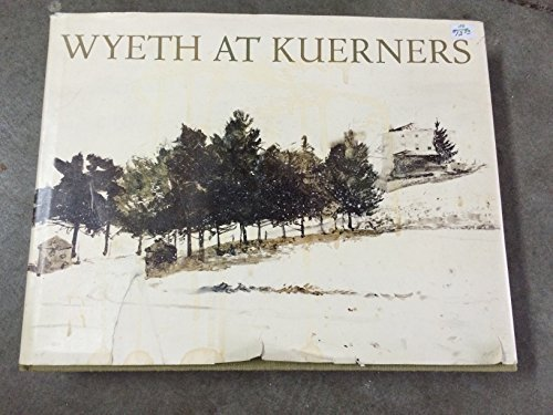 wyeth-at-kuerners-by-betsy-james-wyeth-1976-hardcover