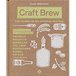 Craft Brew: Las recetas de tus cervezas favoritas