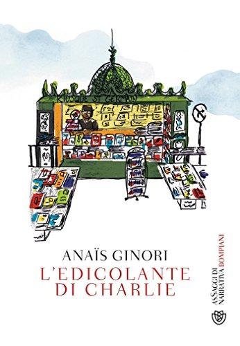 L'edicolante di Charlie (Italian Edition) Ginori Italian
