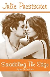 Straddling The Edge (Against The Wall Book 3) (English Edition)