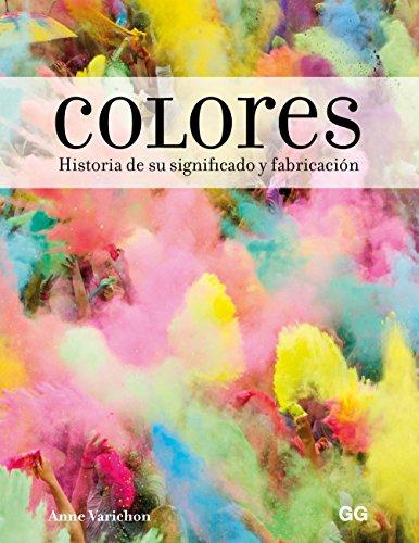 Colores: Historia de su significado y fabricacin