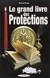 Le grand livre des protections