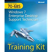 MCITP Self-Paced Training Kit (Exam 70-685): Windows 7, Enterprise Desktop Support Technician (Pro - Certification) by Mackin, J.C., Northrup, Tony (2010) Paperback