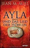 Ayla und das Lied der Höhlen
