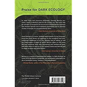 Dark Ecology (The Wellek Library Lectures)