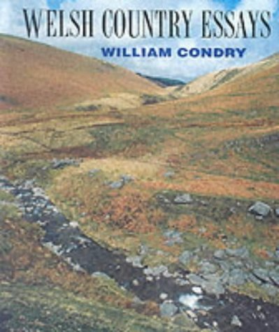 Welsh Country Essays by William M. Condry (1996-06-02)