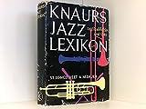 Knaurs Jazz-Lexikon : 1100 Stichw. - Longstreet Stephen und Alfons M. Dauer
