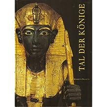 Tal der Könige - Archäologischer Reiseführer