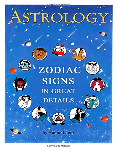 The Zodiac Signs: The Zodiac Signs In Great Details