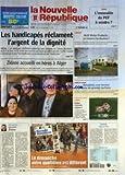 NOUVELLE REPUBLIQUE (LA) [No 18883] du 12/12/2006 - TOURS - L'IMMEUBLE DU PCF A VENDRE - LES HANDICAPES RECLAMENT L'ARGENT DE LA DIGNITE - SOCIAL - ZIDANE ACCUEILLI EN HEROS A ALGER - EDITORIAL - ZIZOU PAR DANIEL LLOBREGAT - AMBOISE - ARCH WATER PRODUCTS ON RESSERRE LES BOULONS - INDRE-ET-LOIRE - DIMANCHES SOUS TENSION DANS LES GRANDES SURFACES - LOCHES - BUDGET - L'ETERNELLE GUEGUERRE - CANDICE - L'EGLISE ET L'ETAT - SOMMAIRE - LE FAIT DU JOUR - FAITS DE SOCIETE - GRANDS TOURS - PETITES ANNONC...