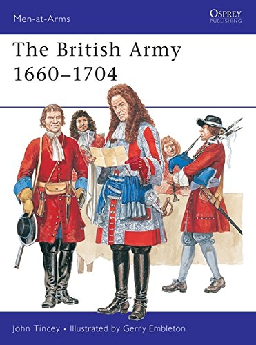 The British Army 1660-1704 (Men-at-Arms)