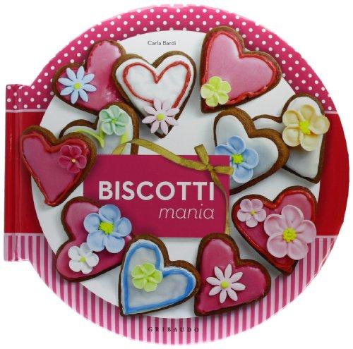 Biscotti mania