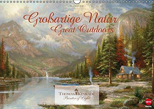 Thomas Kinkade: Großartige Natur (Wandkalender 2016 DIN A3 quer): Bilder großartiger Naturwunder vom