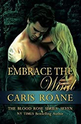 Embrace the Wind (The Blood Rose Series) (Volume 7) by Caris Roane (2015-07-20)