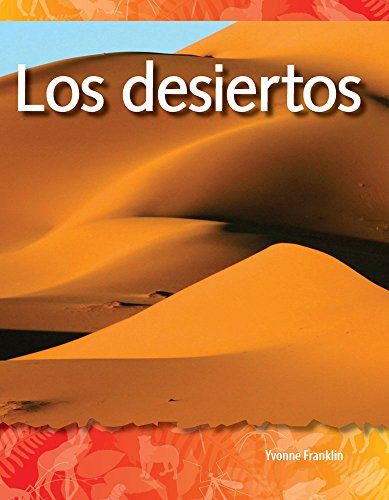 Los Desiertos (Deserts) (Spanish Version) (Los Biomas Y Los Ecosistemas (Biomes and Ecosystems)) por Yvonne Franklin