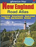 New England Road Atlas: Connecticut, Massachusetts, Rhode Island, Maine, New Hampshire, Vermont (American Map)