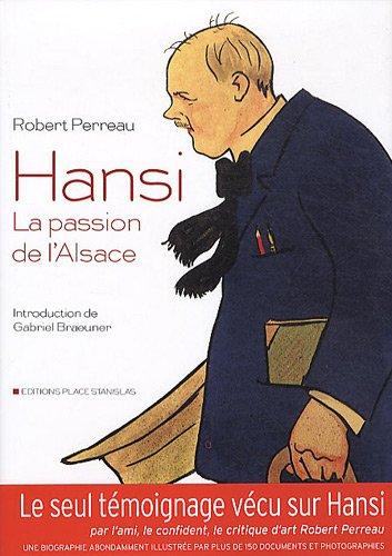 Hansi, la passion de l'Alsace