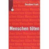 Dorothee Frank: Menschen töten
