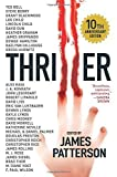 Thriller: Stories to Keep You Up All Night by James Patterson et al. (2016-04-26)