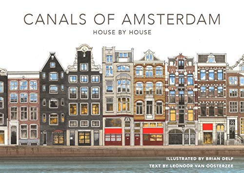 The canals of Amsterdam - House by house por Brian Delf