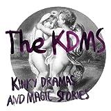 Kinky Dramas and Magic Stories