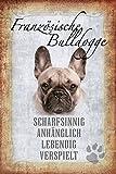 Hunde steckbrief: Französische Bulldogge - Scharftsinnig, anhänglich, lebendig, verspielt Metal Sign deko Schild Blech Garten