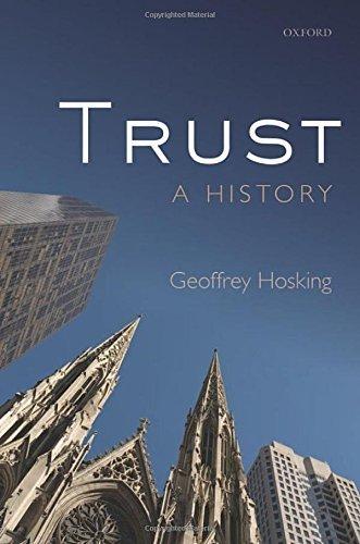 Trust: A History by Geoffrey Hosking (2014-10-07)