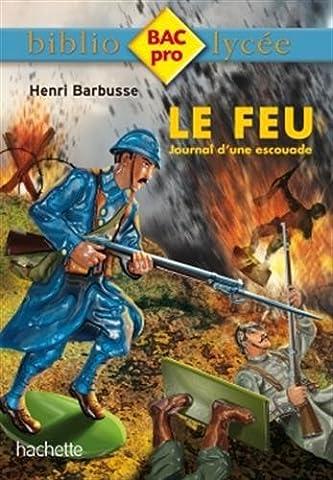 Biblio BAC Pro - Le Feu de Henri Barbusse