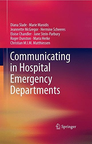 Communicating in Hospital Emergency Departments by Diana Slade (2015-04-28)
