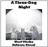 A Three-Dog Night (English Edition)