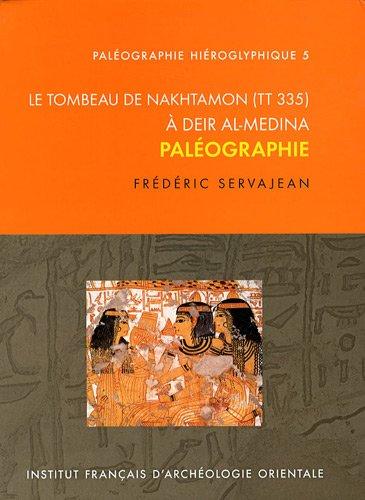 Le tombeau de Nakhtamon (TT 335) à Deir al-Medina : Paléographie par Frédéric Servajean