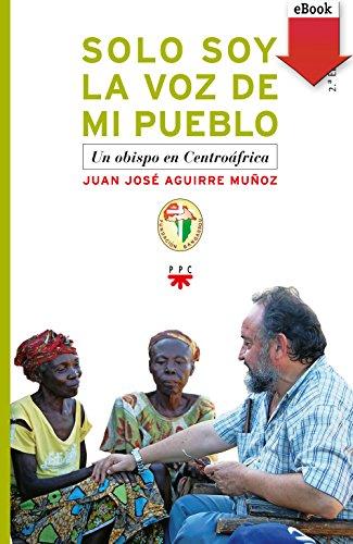 Solo soy la voz de mi pueblo (eBook-ePub) (Fc (ppc))