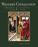Western Civilization: A Brief History, Volume I: To 1789