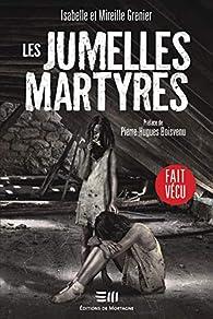 Les jumelles martyres par Isabelle Grenier (II)