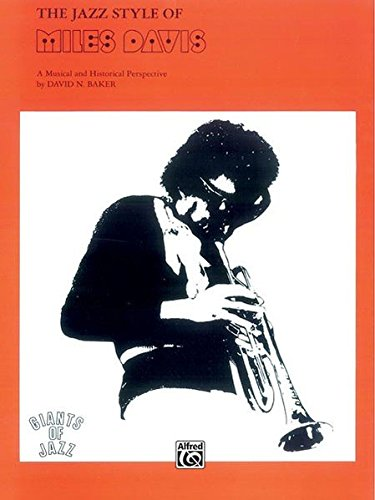 The Jazz Style of Miles Davis (Giants of Jazz)