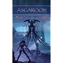ASGAROON (4) - Im Labyrinth der Unterwelt: Science Fiction