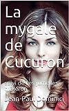 La mygale de Cucuron: suivi de Les jumelles d'Oléron (Thrillers t. 22) (French Edition)