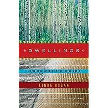 Dwellings: A Spiritual History of the Living World by Linda Hogan (2007-07-17)