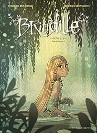 Brindille, tome 2 : Vers la lumière par Frédéric Brémaud