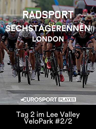 Radsport: Sechstagerennen in London - Tag 2 im Lee Valley VeloPark